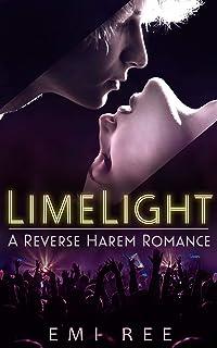 Limelight (A Reverse Harem Romance): My Soulmates are IDOLs 1 (Soulbond Series Book 2)