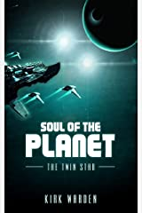 Soul of the Planet: The Twin Star Kindle Edition