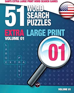 Sam's Extra Large Print Word Search Games, 51 Word Search Puzzles, Volume 1: Brain-stimulating puzzle activities for many hours of entertainment