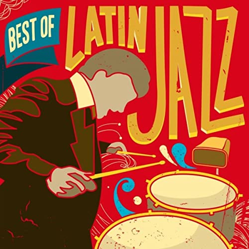 Best of Latin Jazz by Various Artists on Amazon Music