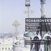 Tchaikovsky: Symphony No. 5, op. 64; Symphony No. 6, op. 74 Pathetique; The Tempest, Symphonic Fantasy op. 18; Romeo and Juliet, Fantasy Overture