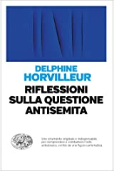 Riflessioni sulla questione antisemita (Einaudi. Passaggi) (Italian Edition) Format Kindle