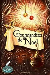 Gourmandises de Noël Format Kindle