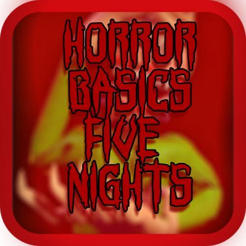 Horror In 5  Basics Nights Horror School