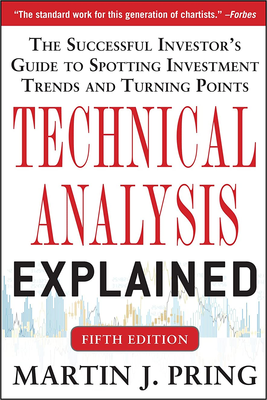 ダイヤモンドハイブリッド鷹Technical Analysis Explained, Fifth Edition: The Successful Investor's Guide to Spotting Investment Trends and Turning Points (English Edition)