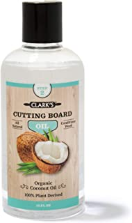 Coconut Cutting Board Oil (12 ounces) by CLARK'S | Made with Refined Coconut Oil| Does Not Contain Mineral Oil