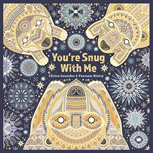 You're Snug with Me by Poonam Mistry and Chitra Soundar