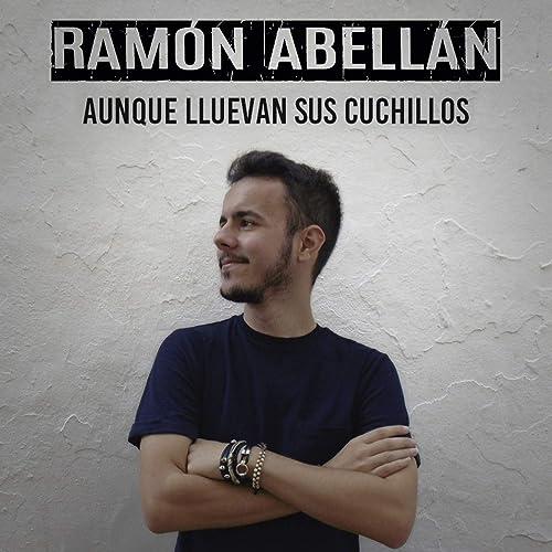 Aunque Lluevan Sus Cuchillos by Ramón Abellán on Amazon ...