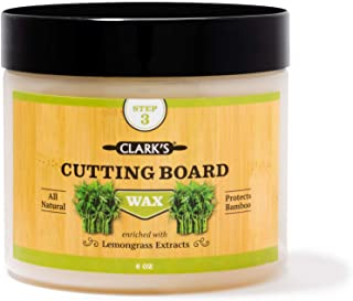 Bamboo Board Finish Wax (6oz) by CLARK'S | Enriched with Lemongrass Extract | Beeswax and Carnauba Wax | Specially Formula...