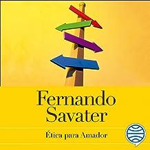 Ética para Amador: Edición 20 aniversario