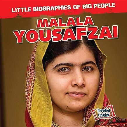 Malala Yousafzai (Little Biographies of Big People)
