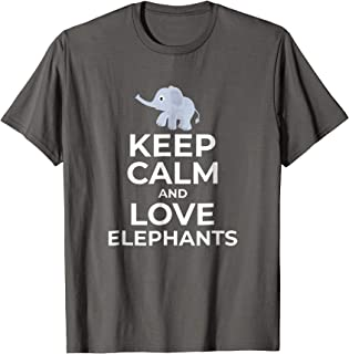 Keep Calm And Love Elephants Baby Gifts T-Shirt Mama Kids