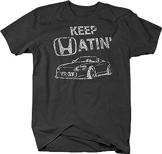Distressed - Keep Hatin Racecar S2000 Lowered Fast JDM Racing Tshirt