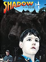 Best the shadow of the bear movie Reviews