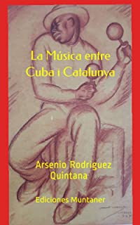La música entre Cuba i Catalunya: -De les Havaneres a Rosalía-