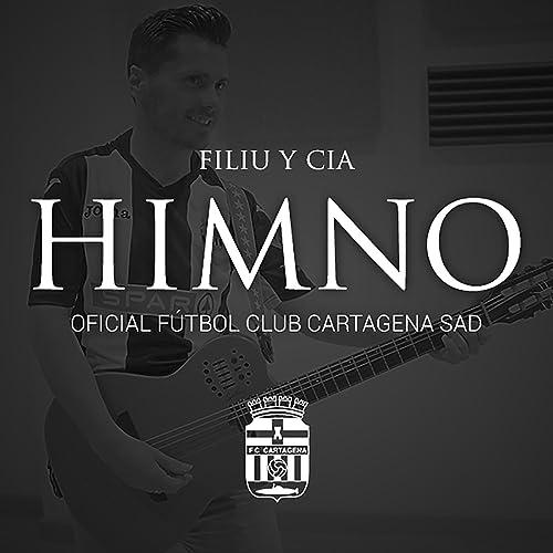Himno Oficial FC Cartagena de Filiu y Cia en Amazon Music - Amazon.es