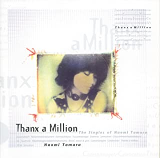 Thanx a Million−The Singles of Naomi Tamura−