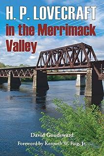 H. P. Lovecraft in the Merrimack Valley