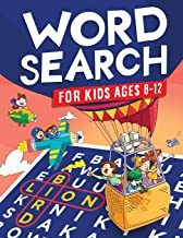 Word Search for Kids Ages 8-12: Awesome Fun Word Search Puzzles With Answers in the End - Sight Words | Improve Spelling, ...