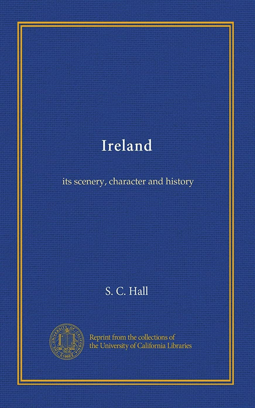 作家セブンヨーロッパIreland (v.2): its scenery, character and history