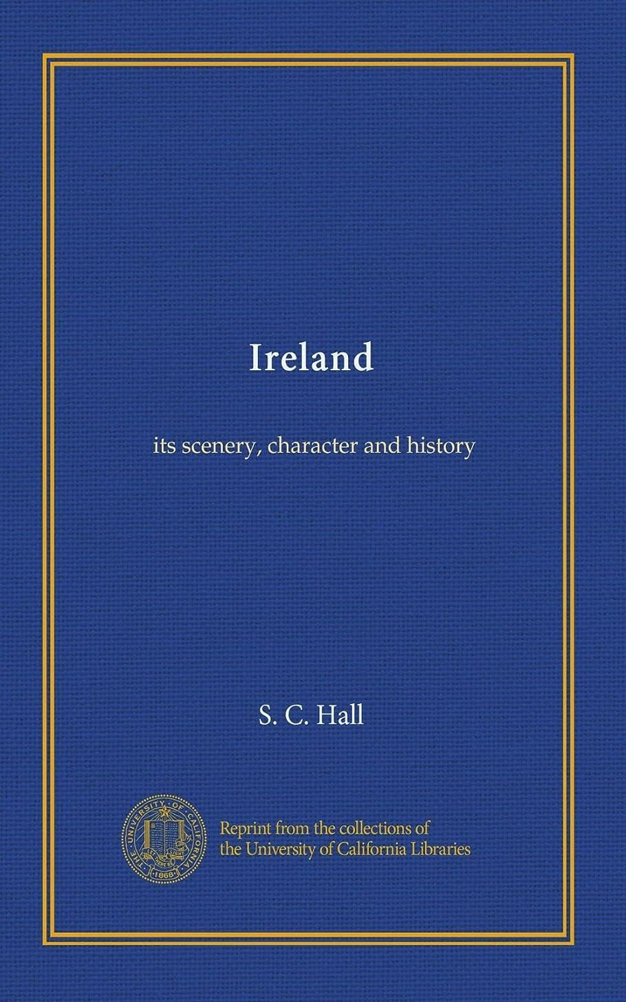 ショルダー解体する巨人Ireland (v.2): its scenery, character and history