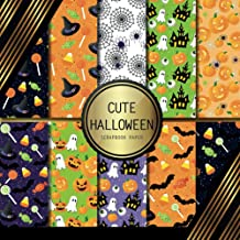 Scrapbook Paper: Cute Halloween: Double Sided Craft Paper For Card Making, Origami & DIY Projects   Decorative Scrapbookin...