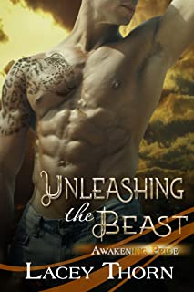 Unleashing the Beast (Awakening Pride Book 7)
