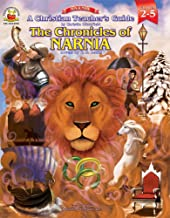 Christian Teacher's Guide to the Chronicles of Narnia, Grades 2 - 5
