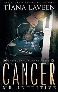 Cancer - Mr. Intuitive: The 12 Signs of Love (The Zodiac Lovers Series Book 7)