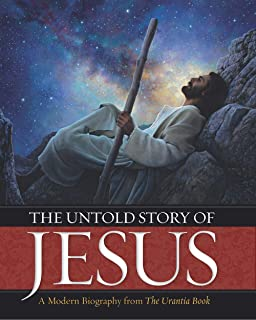 Sponsored Ad - The Untold Story of Jesus: A Modern Biography from The Urantia Book