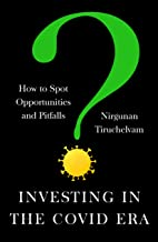 Investing in the Covid Era: How to spot opportunities and pitfalls
