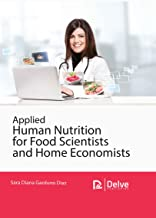Applied Human Nutrition for Food Scientists and Home Economists