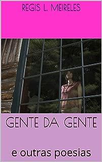 GENTE DA GENTE: e outras poesias (Poesia brasileira Livro 9) (Portuguese Edition)