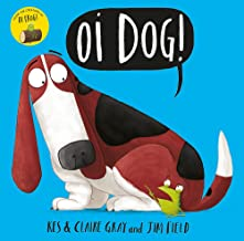 Oi Dog! (Oi Frog and Friends) [Paperback] Kes Gray, Claire Gray