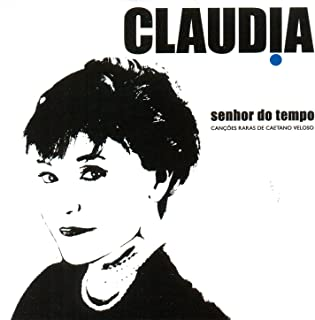 Senhor do Tempo - As Canções Raras de Caetano Veloso