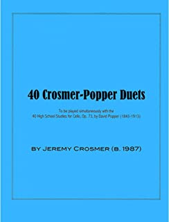 Crosmer, Jeremy - 40 Crosmer-Popper Duets - for Cello - Jeremy Crosmer Publication