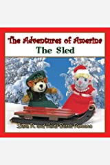 The Adventures of Amerina: The Sled Paperback