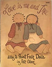 Love is Me and Thee: Easy to Paint Folk Dolls