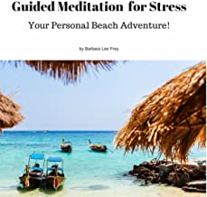 Guided Meditation for Stress: Your Personal Island Adventure