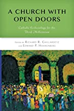Church with Open Doors: Catholic Ecclesiology For The Third Millennium