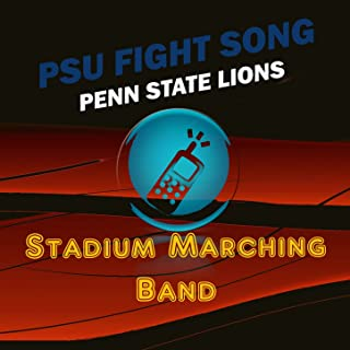 PSU Fight Song (Penn State Nittany Lions Fight Song)