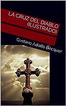 LA CRUZ DEL DIABLO (Ilustrado) (Spanish Edition)