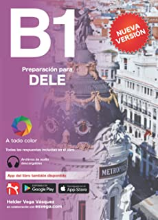 DELE B1 Preparación.: Audio descargable + Claves y transcripciones (Preparación para DELE. Audio descargable + Claves y tr...