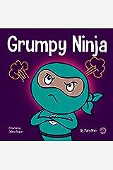 Grumpy Ninja: A Children's Book About Gratitude and Pespective (Ninja Life Hacks 7) Kindle Edition