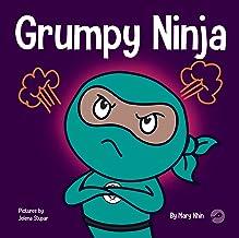 Grumpy Ninja: A Children's Book About Gratitude and Pespective (Ninja Life Hacks 7)