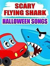 Scary Flying Shark - Halloween Songs