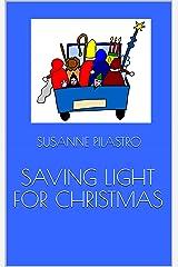 SAVING LIGHT FOR CHRISTMAS (English Edition) Kindle Ausgabe