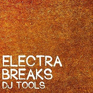 Electra Breaks DJ Tools