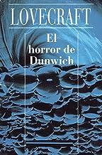 El horror de Dunwich (Spanish Edition)