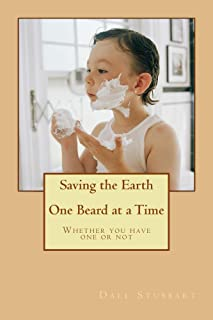 Saving the Earth One Beard at a Time: Whether you have one or not